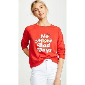 "Rebecca Minkoff ""No More Bad Days"" Sweatshirt"